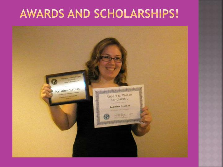 Awards and Scholarships!