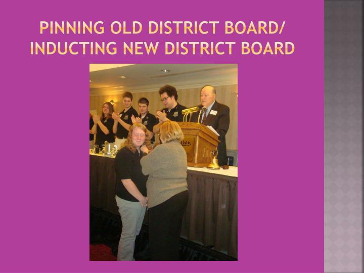Pinning Old District Board/ Inducting New District Board