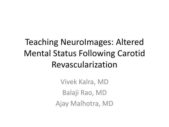 teaching neuroimages altered mental status following carotid revascularization