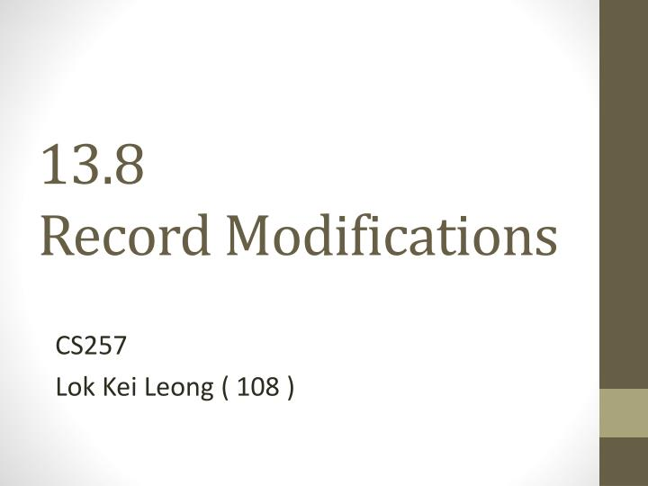 13 8 record modifications