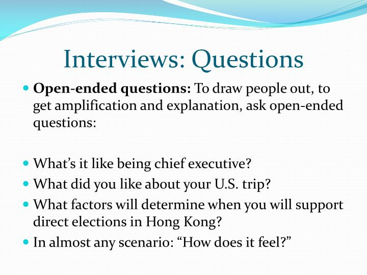 Interviews: Questions