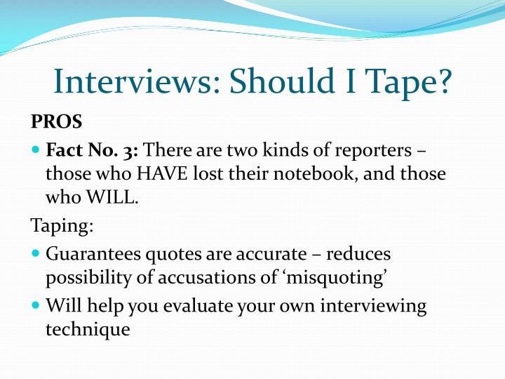 Interviews: Should I Tape?