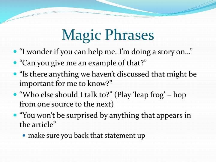 Magic Phrases