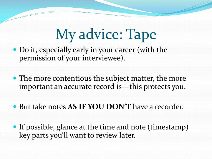 My advice: Tape