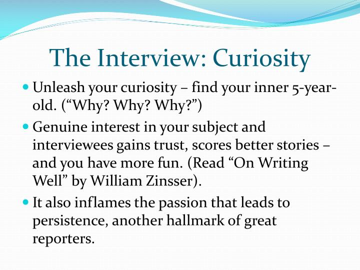The Interview: Curiosity