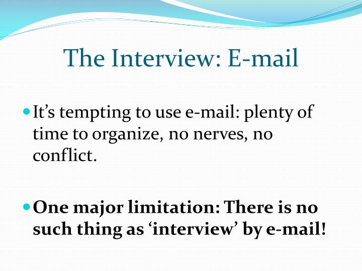 The Interview: E-mail