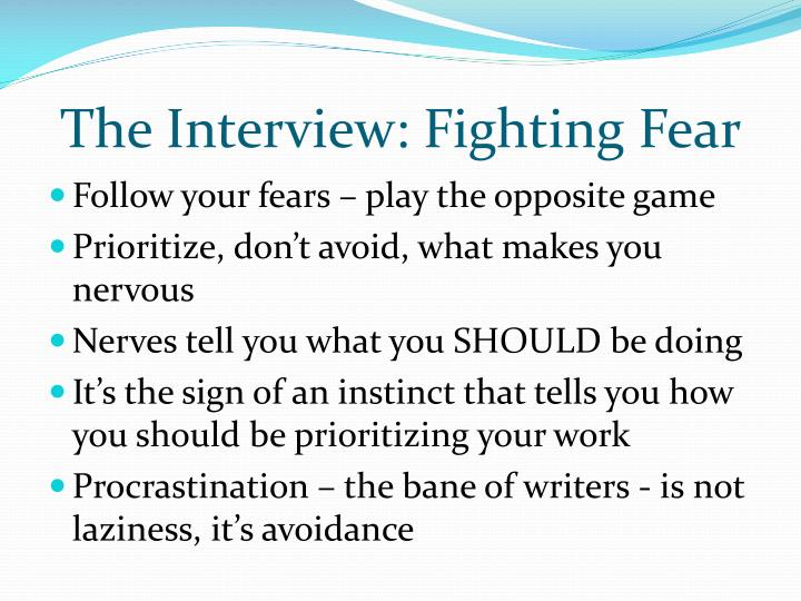 The Interview: Fighting Fear