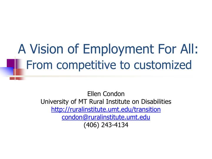 A vision of employment for all from competitive to customized