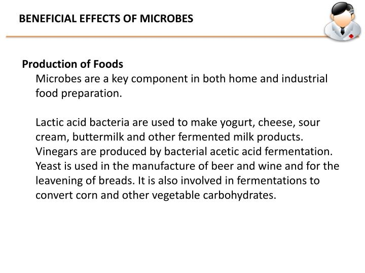 BENEFICIAL EFFECTS OF MICROBES