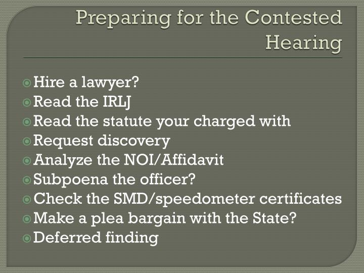Preparing for the Contested Hearing