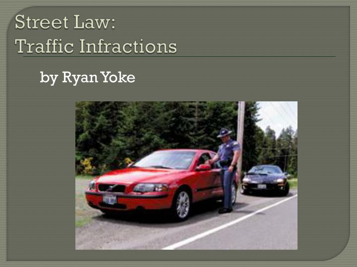 Street law traffic infractions