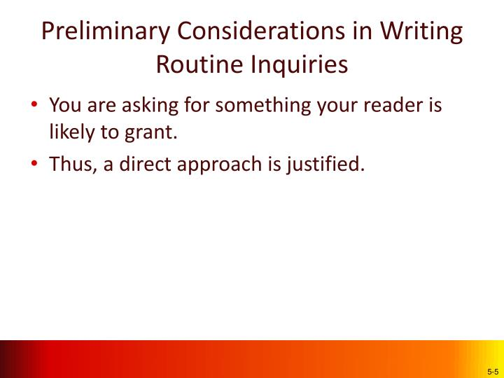 Preliminary Considerations in Writing Routine Inquiries