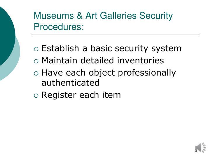 Museums & Art Galleries Security Procedures: