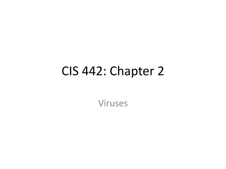 Cis 442 chapter 2