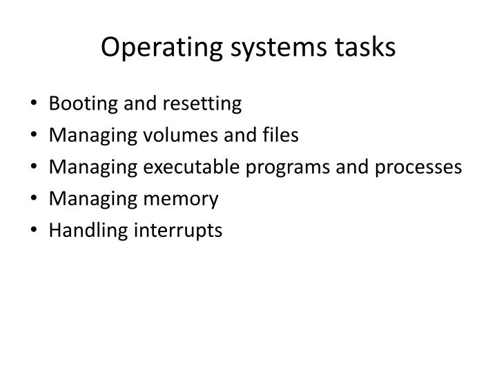 Operating systems tasks