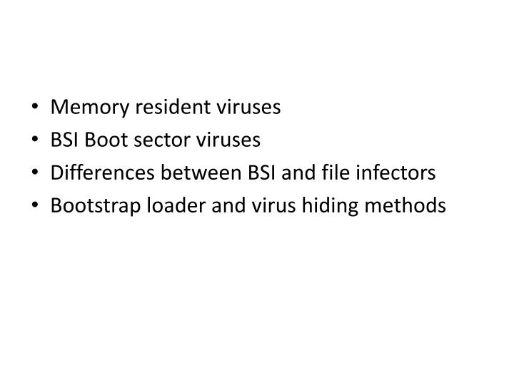 Memory resident viruses