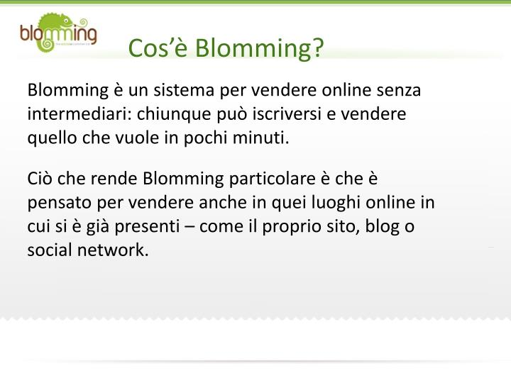 Cos'è Blomming?