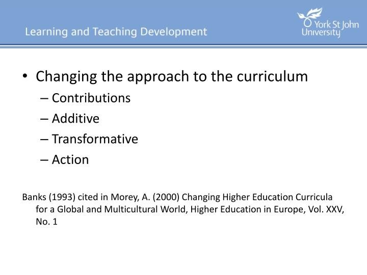 Changing the approach to the curriculum