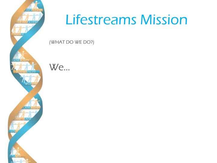 Lifestreams Mission