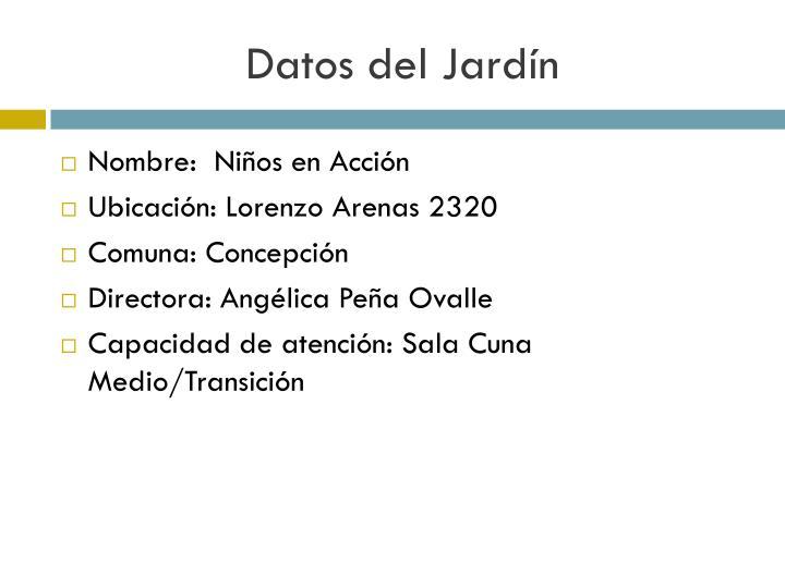 Datos del Jardín
