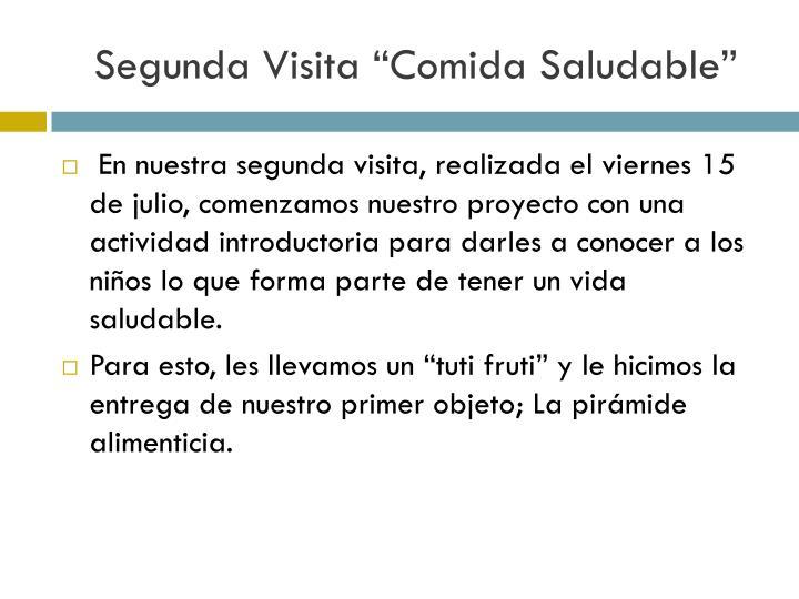 "Segunda Visita ""Comida Saludable"""