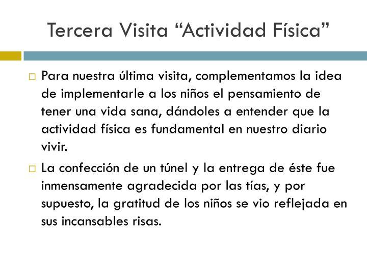 """Tercera Visita """"Actividad Física"""""""