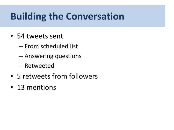 Building the Conversation