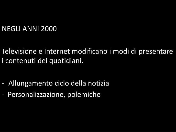 NEGLI ANNI 2000