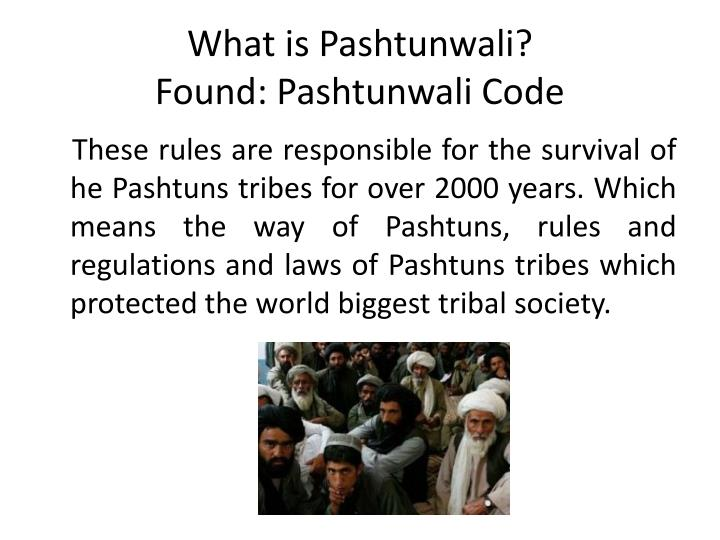 What is pashtunwali found pashtunwali code