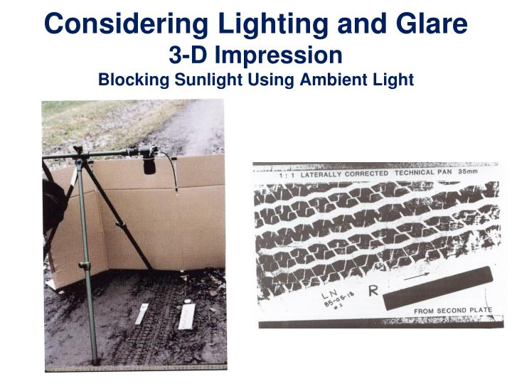 Considering Lighting and Glare