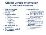 critical vehicle information crime scene procedures