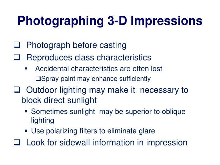 Photographing 3-D Impressions