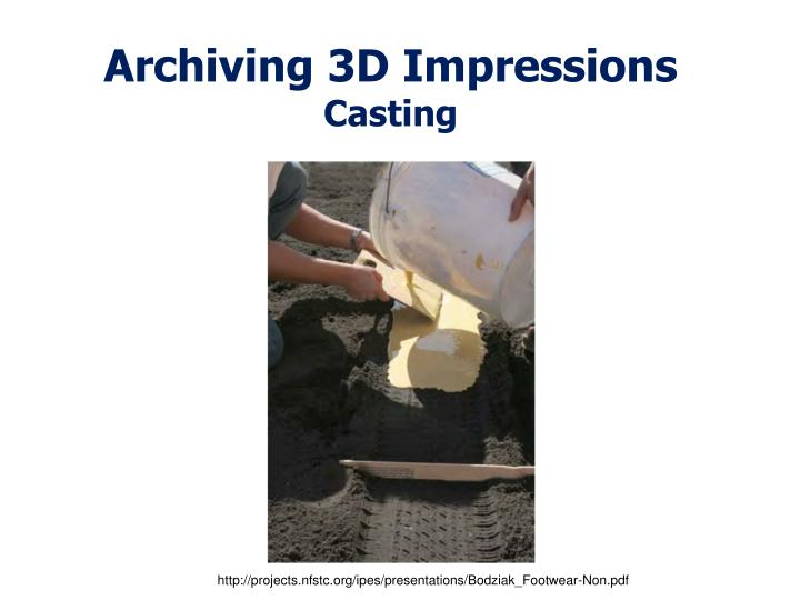 Archiving 3D Impressions