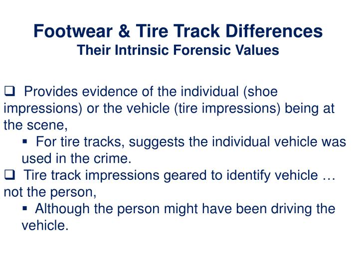 Footwear & Tire Track Differences