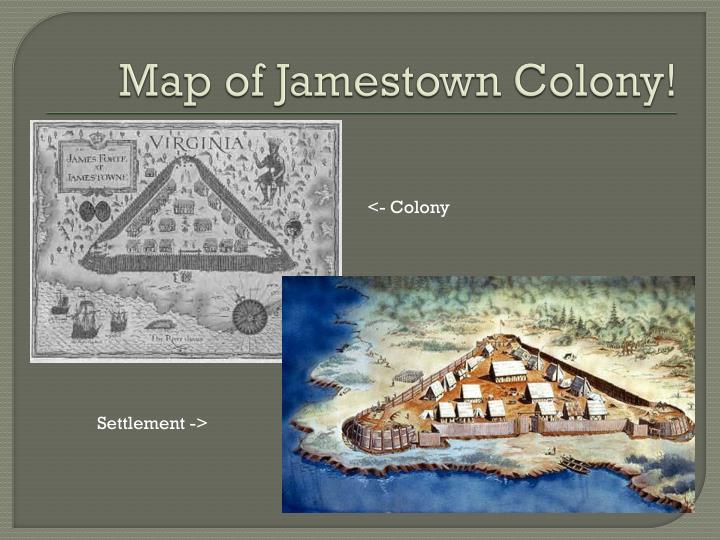 Map of Jamestown Colony!