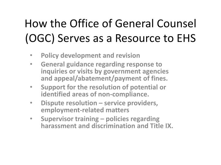 How the office of general counsel ogc serves as a resource to ehs