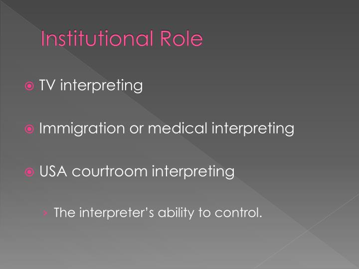 Institutional Role