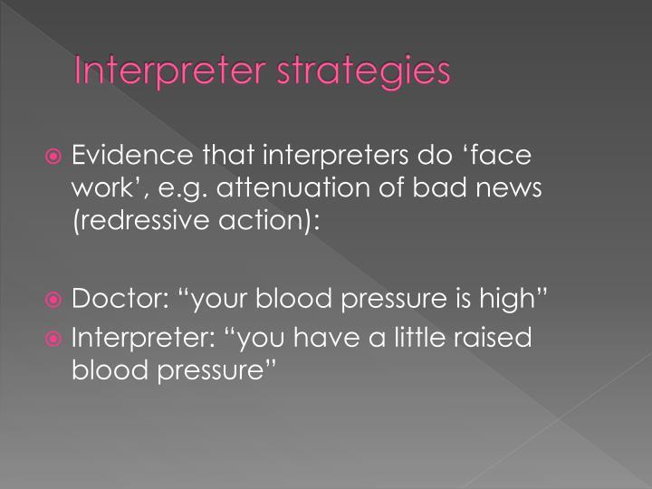 Interpreter strategies