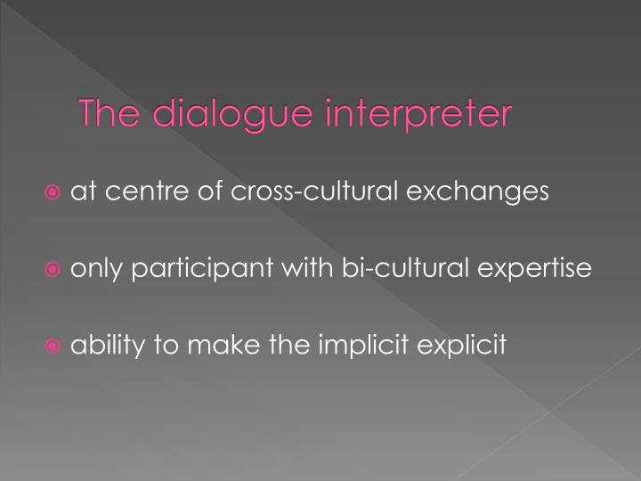 The dialogue interpreter