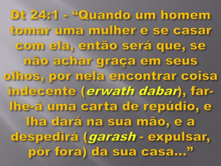 """Dt 24:1 - """"Quando"""