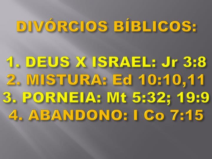 DIVÓRCIOS BÍBLICOS: