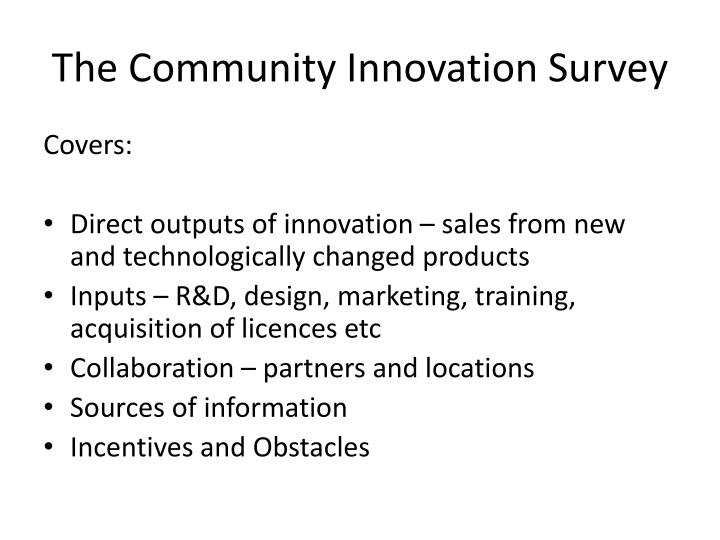 The Community Innovation Survey