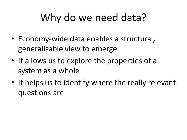 Why do we need data
