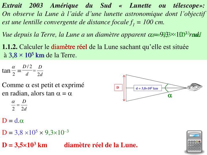 Extrait 2003 Amérique du Sud «Lunette ou télescope»: