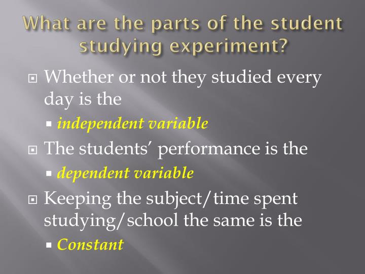 What are the parts of the student studying experiment?