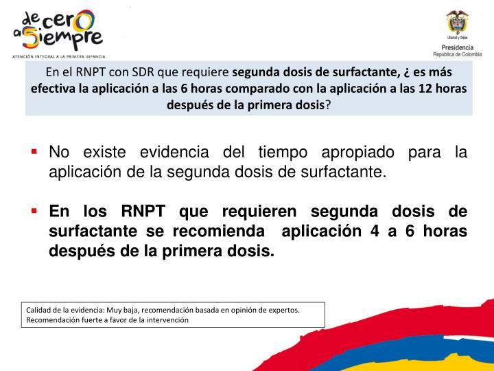En el RNPT con SDR que requiere