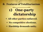 b features of totalitarianism