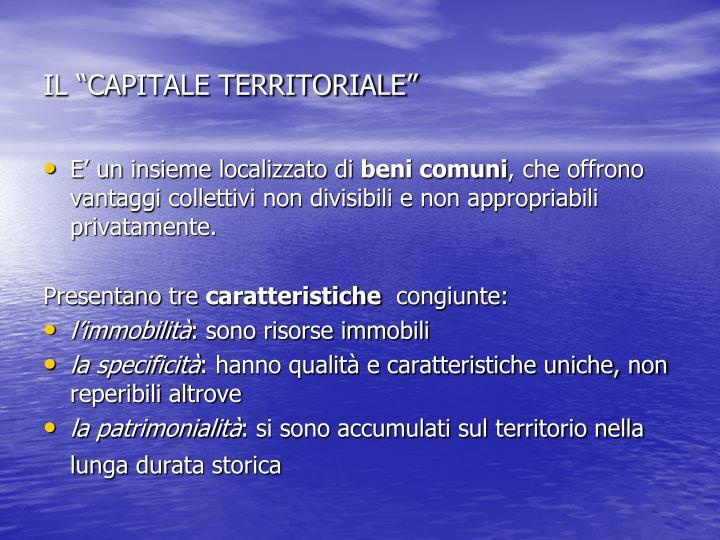 """IL """"CAPITALE TERRITORIALE"""""""