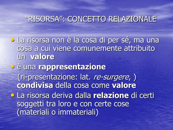 """""""RISORSA"""": CONCETTO RELAZIONALE"""