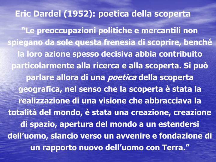 Eric Dardel (1952): poetica della scoperta